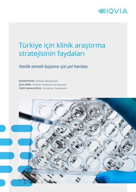 Türkiye İçin Klinik Araştırma Stratejisinin Faydaları raporu