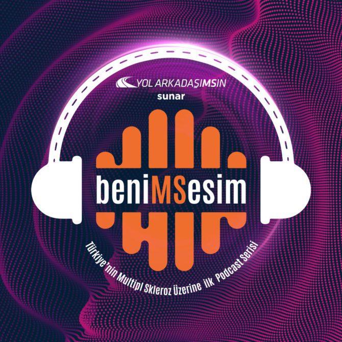 """Multipl Skleroz hastalarına destek olmak amacıyla Türkiye MS Derneği ve Novartis iş birliğiyle """"beniMSesim"""" podcast serisi hayata geçirilmişti."""