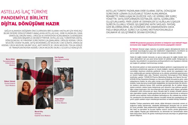 Astellas İlaç Türkiye'nin dijital dönüşümünü sağlık sektörünün yeni oyuncularından Fikir Liderleri Dergisi'nin yeni sayısında anlattılar...