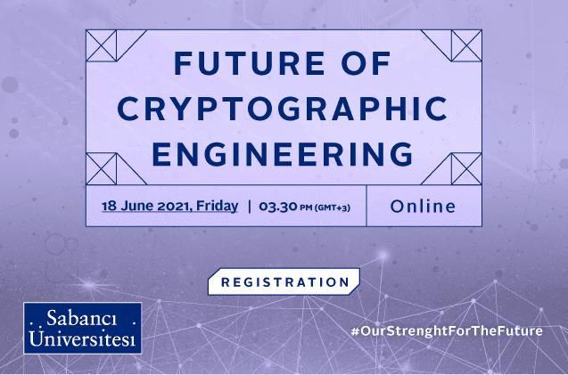 """Sabancı Üniversitesi'nin kriptografi mühendisliğinin yakın gelecekteki artan rolünü gözeterek düzenlediği """"Kriptografi Mühendisliğinin Geleceği"""" çalıştayında, Amerika Birleşik Devletleri, Meksika, Belçika ve Almanya'dan araştırmacılar, sadece bu alandaki en güncel çalışmaları değil aynı zamanda geçmiş deneyimlerini ve gelecek vizyonlarını da paylaşacak."""